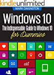 WINDOWS 10: The Indispensable Guide t...
