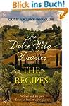 Dolce Vita Diaries: The Recipes