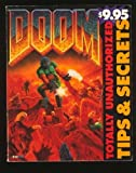 Doom: Totally Unauthorized Tips & Secrets (Official Strategy Guides)