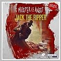 Jack the Ripper (Meister der Angst) Hörspiel von  div. Gesprochen von: Helmut Krauss, Frank Glaubrecht, Kerstin Draeger