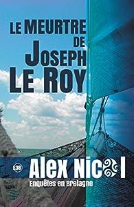 Le meurtre de Joseph Le Roy - Alex Nicol