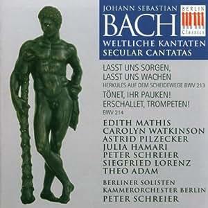 Weltliche Kantaten BWV 213, 214
