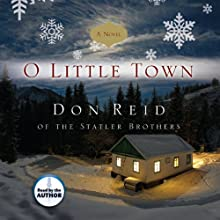 O Little Town (       UNABRIDGED) by Don Reid Narrated by Don Reid