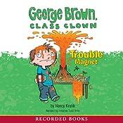 George Brown, Class Clown: Trouble Magnet | Nancy Krulik