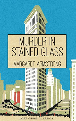 Murder in Stained Glass: A Miss Trumble Mystery Novel (Lost Crime Classics Book 1) (Classics Literature compare prices)