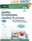 Healthy Employees, Healthy Business: Easy, Affordable Ways to Promote Workplace Wellness