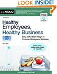 Healthy Employees, Healthy Business:...