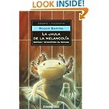 La jaula de la melancolia. Identidad y metamorfosis del mexicano (Ensayo-Filosofia) (Spanish Edition)