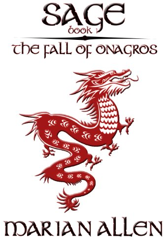 Book: The Fall of Onagros, Sage Book 1 by Marian Allen