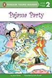 Pajama Party (Penguin Young Readers, L2) (0448417391) by Holub, Joan