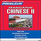 Chinese (Mandarin) II: Lessons 51 to 55: Learn to Speak and Understand Chinese | [Pimsleur]