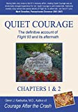 Quiet Courage: The definitive account of Flight 93 and its aftermath (Chapters 1 & 2)