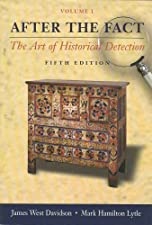 after the fact by james west davidson After the fact: the art of historical detection by james west davidson (english) brand new 50 out of 5 stars - after the fact: the art of historical detection by james west davidson (english.