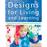 Designs For Living And Learningby DEB CURTIS/MARGIE CARTER
