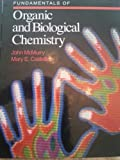 Fundamentals of Organic and Biological Chemistry (0132930854) by McMurry, John