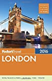 Fodor's London 2016 (Full-color Travel Guide)