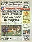 AUJOURD'HUI EN FRANCE [No 16466] du 1...