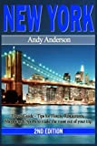 New York: Travel Guide - Tips for Hotels, Restaurants, Shopping & Sports to Make the Most Out of Your Trip