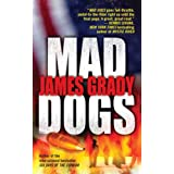 Mad Dogs ~ James Grady