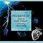 Frankenstein: The Modern Prometheus Hörbuch von Mary Shelley Gesprochen von: Gregg Rizzo