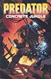 Predator: Concrete Jungle (1569711658) by Verheiden, Mark