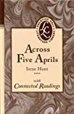 Across Five Aprils: with Connected Readings (0134374991) by Irene Hunt