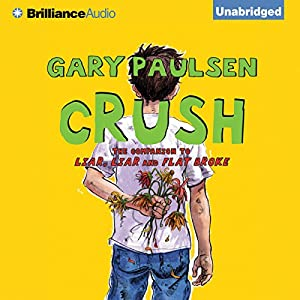 Crush: The Theory, Practice and Destructive Properties of Love | [Gary Paulsen]