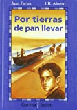 img - for Por Tierras de Pan Llevar book / textbook / text book