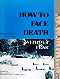 img - for How to Face Death Without Fear book / textbook / text book