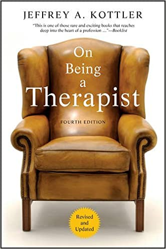 On Being a Therapist, 4th Edition written by Jeffrey A. Kottler