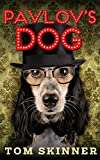 Poetry Book: PAVLOVS DOG: Short and Sassy Illustrated Poems For Smart Kids (Ages 9-14) Who Have Been Barking Up The Wrong Poetry Tree! (GET YOUR WORDSWORTH Book 2)