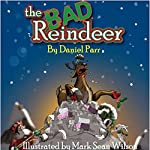 The Bad Reindeer | Daniel Parr