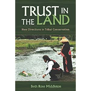 Trust in the land : new directions in tribal conservation