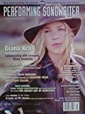 img - for Diana Krall on Writing Her First Songs & Collaborating with Husband Elvis Costello / Ron Sexsmith / Producer Steve Addabbo / Melissa Manchester / Artie Traum - (Performing Songwriter - Volume 11, Issue 77, May 2004) book / textbook / text book