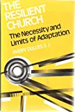 The Resilient Church: The Necessity and Limits of Adaptation