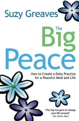 The Big Peace: Find Yourself Without Going Anywhere