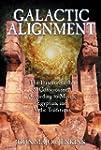 Galactic Alignment: The Transformatio...