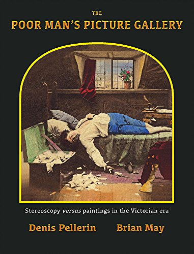The Poor Man's Picture Gallery: Stereoscopy versus Paintings in the Victorian Era