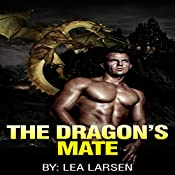 The Dragons Mate: The Clan, Book 3 | Lea Larsen
