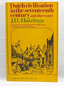 dutch civilisation in the lector century and other betimes