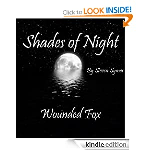 Shades of Night: Wounded Fox Steven Symes