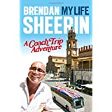 My Life: A Coach Trip Adventureby Brendan Sheerin