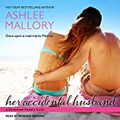 Her Accidental Husband: Sorensen Family Series, Book 2   Ashlee Mallory