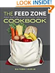 The Feed Zone Cookbook: Fast and Flav...
