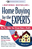 img - for Home Buying by the Experts: How to Make Your Dream Home a Reality book / textbook / text book