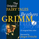 25 Original Fairy Tales (The Original Fairy Tales of the Brothers Grimm 2) |  Brothers Grimm