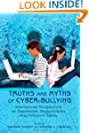 Truths and Myths of Cyber-Bullying: I...