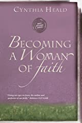Becoming a Woman of Faith, Fixing our eyes on Jesus, the author and perfecter of faith. Hebrews 12:2