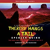 Thereby Hangs a Tail: A Chet and Bernie Mystery | [Spencer Quinn]