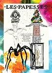 Les papesses : Louise Bourgeois, Kiki...